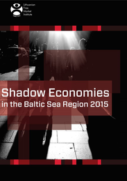 Raport: Shadow Economies in the Baltic Sea Region 2015