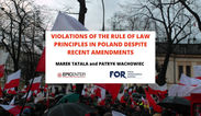 Marek Tatała, Patryk Wachowiec: Violations of the rule of law principles in Poland despite recent amendments, EPICENTER
