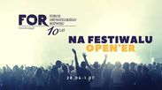 FOR na Open'er Festivalu 2017! | 28.06-01.07.2017